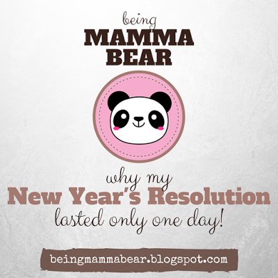 http://beingmammabear.blogspot.com/2016/04/why-my-new-years-resolution-lasted-only.html