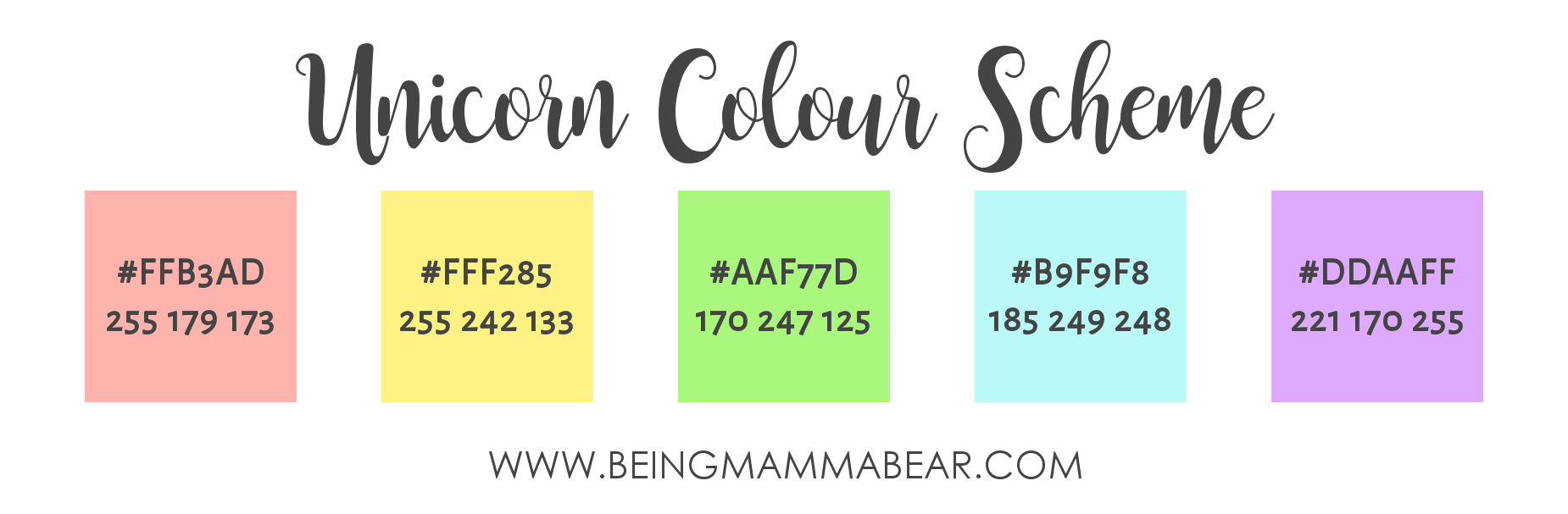 Being Mamma Bear - Unicorn Colour Palette